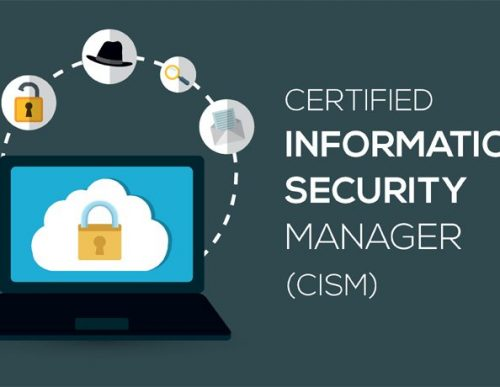 CERTIFIED INFO SECURITY MANAGER – CISM
